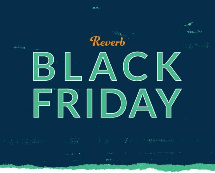 Reverb Black Friday 2020