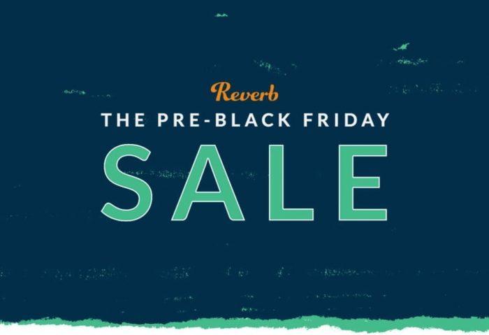 Reverb Pre Black Friday Sale