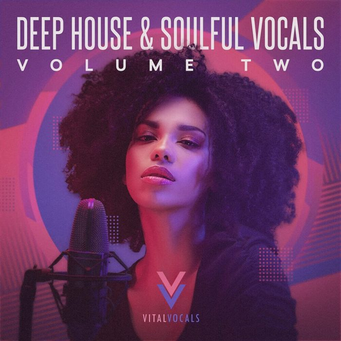 Vital Vocals Deep House & Soulful Vocals 2