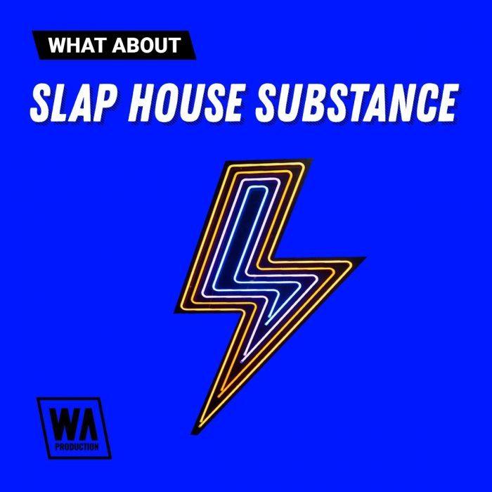 WA Slap House Substance