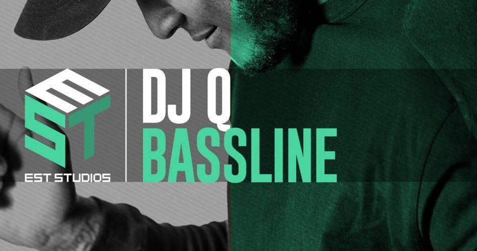 EST Studios DJ Q Bassline
