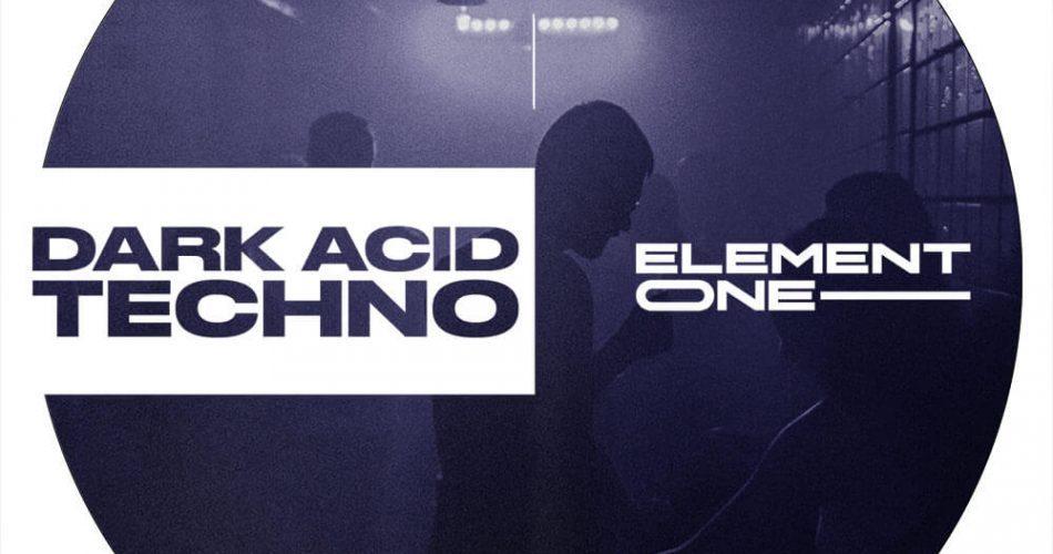 Element One Dark Acid Techno
