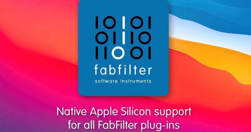 FabFilter Native Apple Silicon support