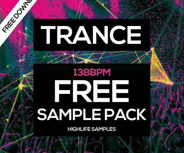 HighLife Samples Trance 138 BPM Free Sample Pack