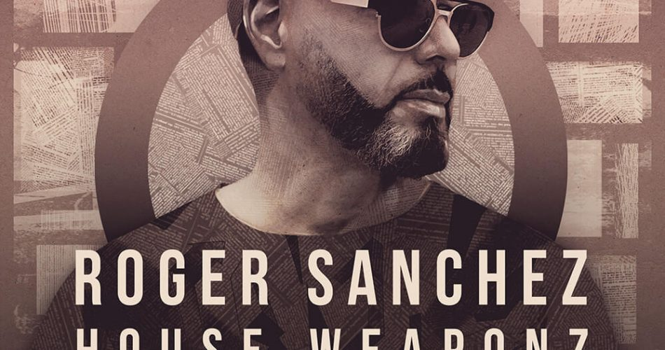 Loopmasters Roger Sanchez House Weaponz