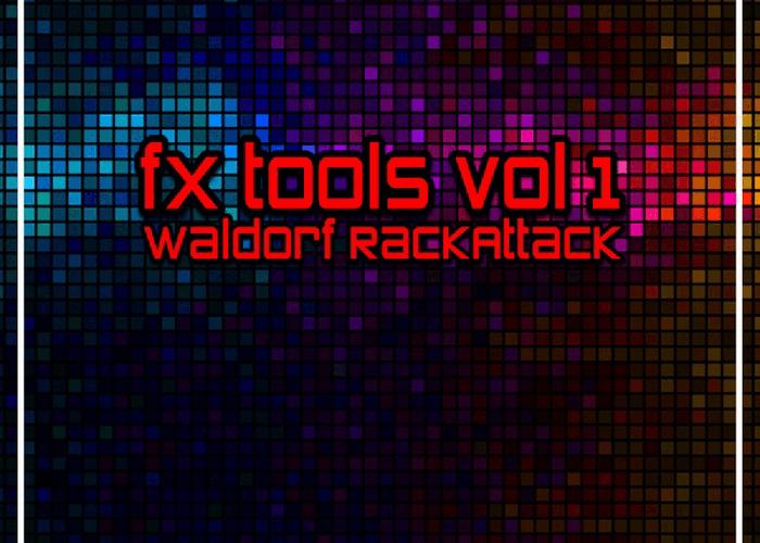 Plughugger Waldorf RackAttack FX Tools Vol 1