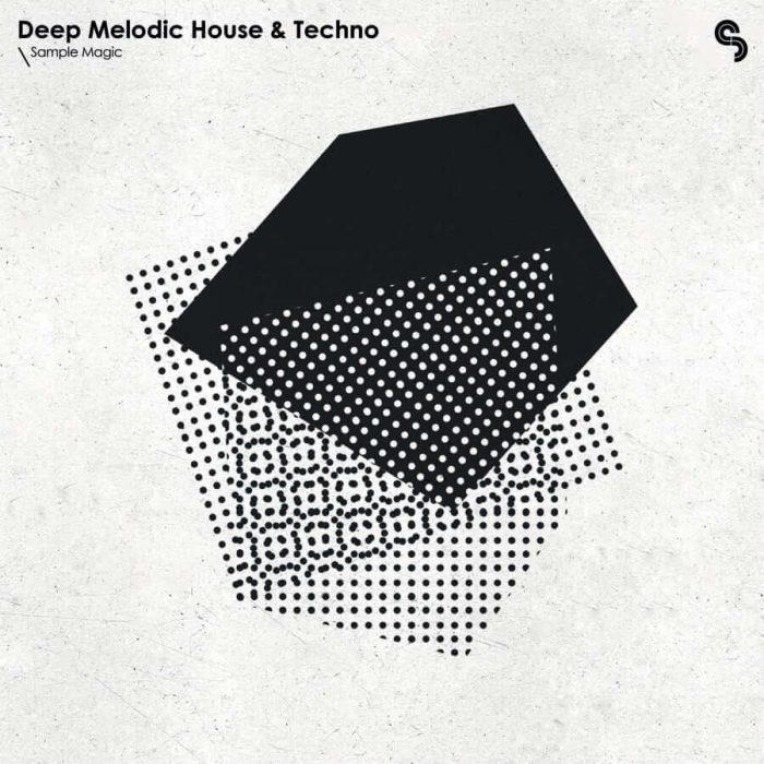 Sample Magic Deep Melodic House & Techno