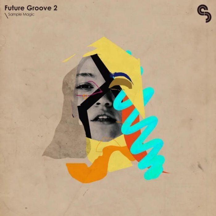 Sample Magic Future Groove 2