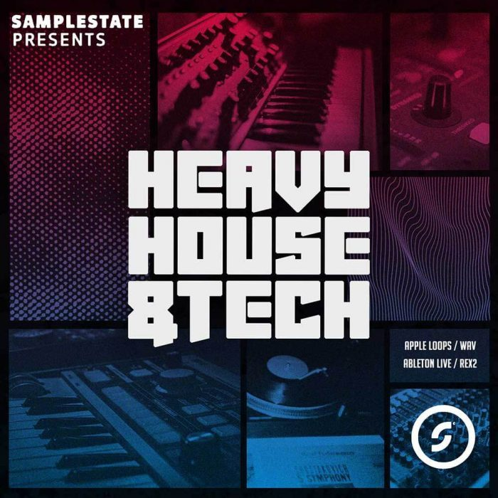 Samplestate Heavy House and Tech