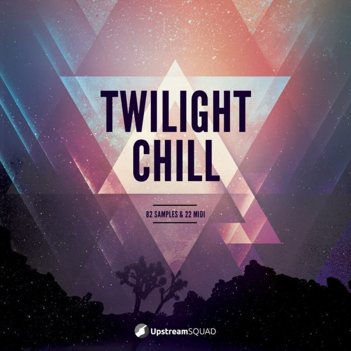 UpstreamSquad Twilight Chill