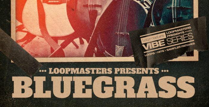 Loopmasters Bluegrass