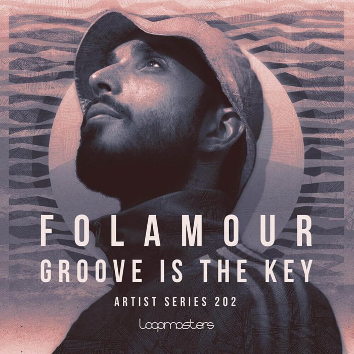Loopmasters Folamour Groove is the Key