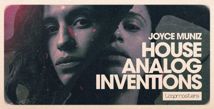 Loopmasters Joyce Muniz House Analog Inventions