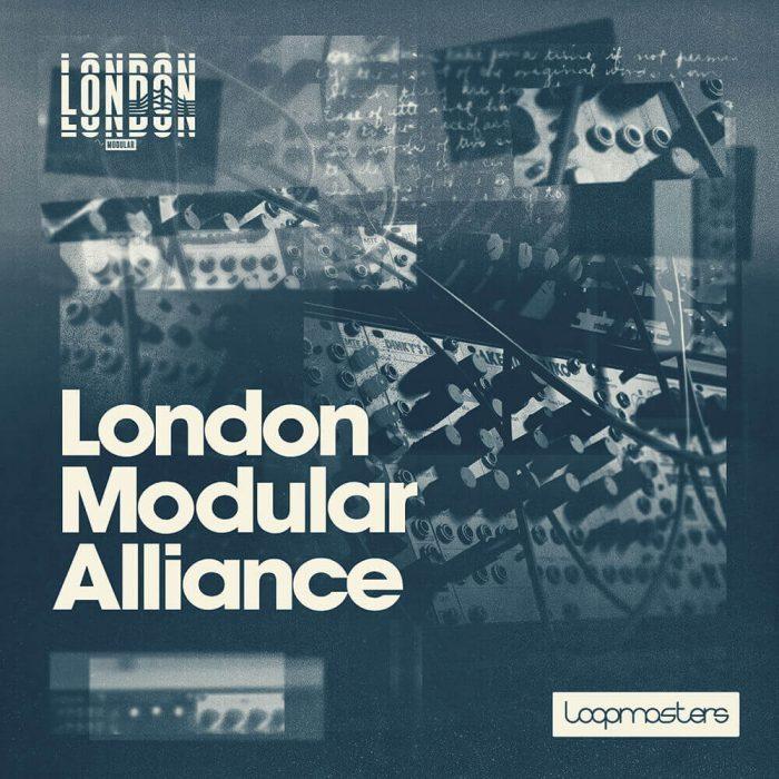 Loopmasters London Modular Alliance