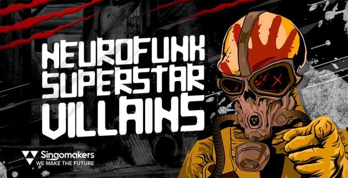 Singomakers Neurofunk Superstar Villains
