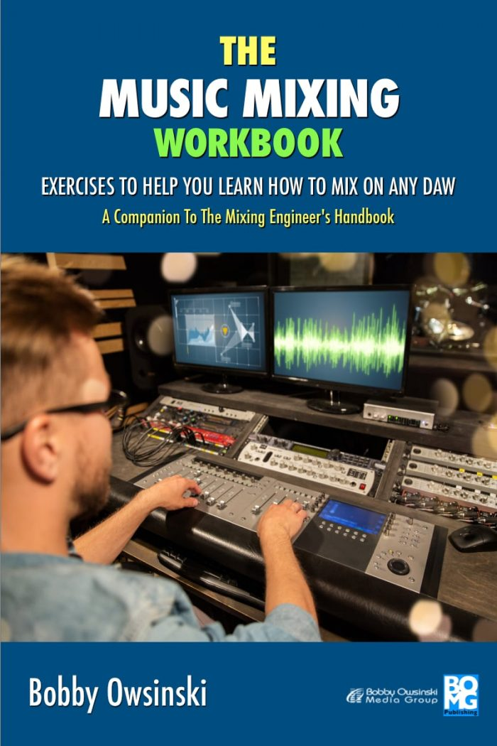 The Music Mixing Workbook