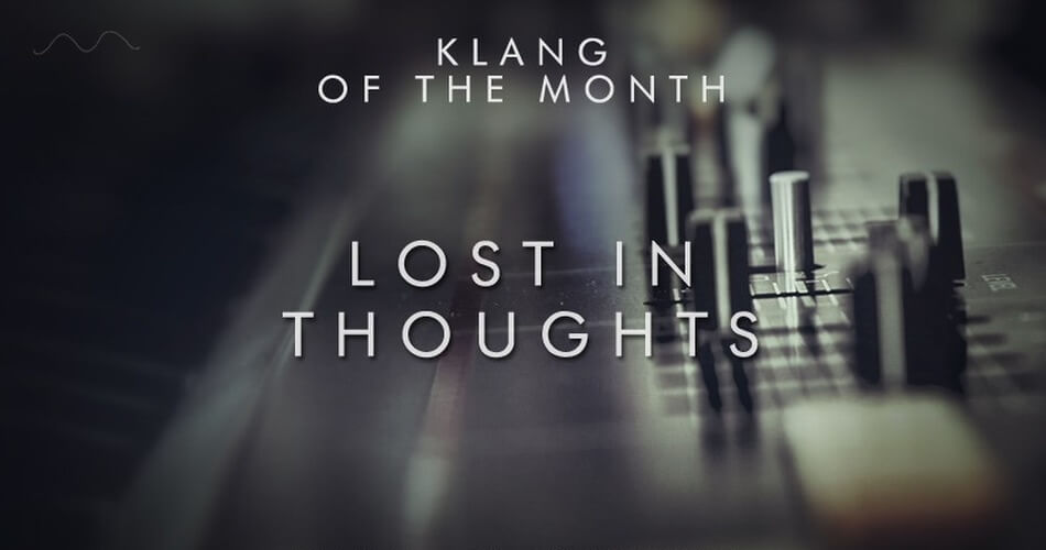 Klang Lost in Thoughts