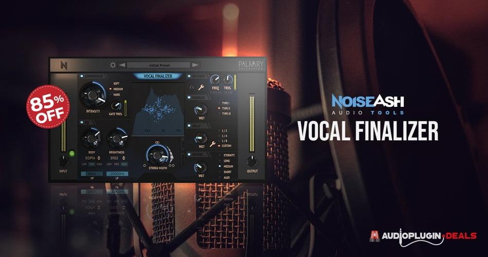 NoiseAsh Vocal Finalizer Sale
