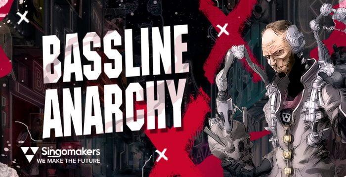 Singomakers Bassline Anarchy