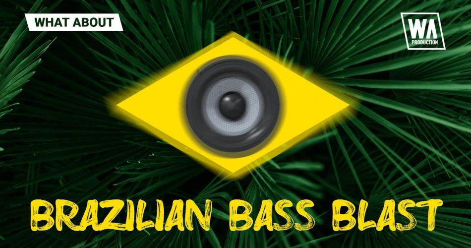 WA Brazilian Bass Blast