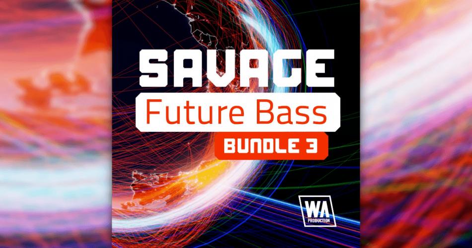 WA Savage Future Bass Bundle 3