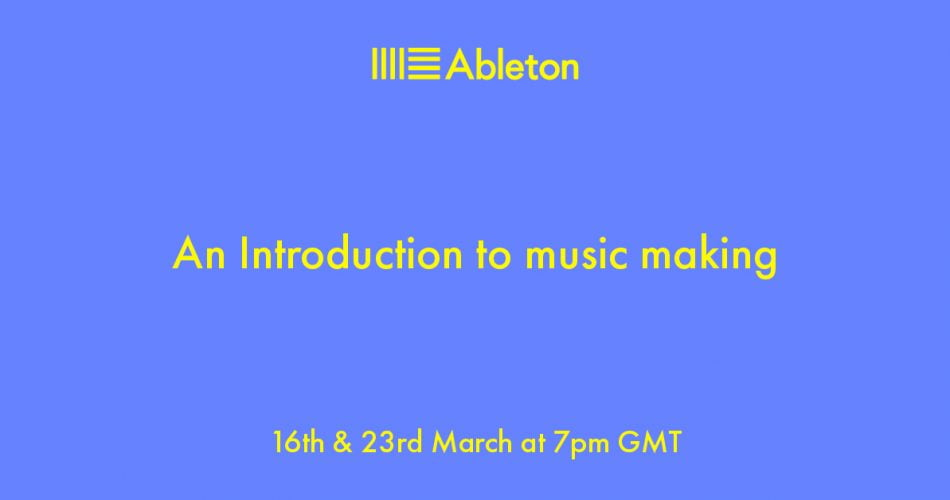 Ableton Introduction to music making