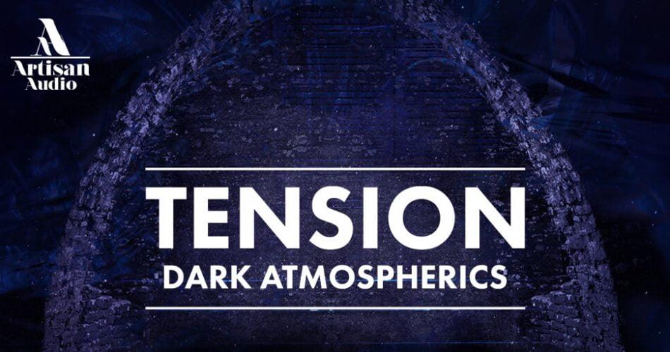 Artisan Audio Tension Dark Atmospherics