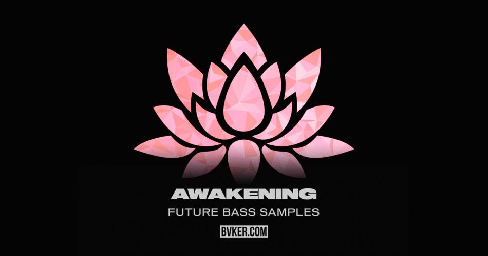 Bvker Awakeing Future Bass