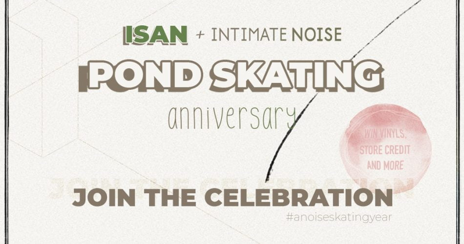 ISAN Intimate Noise Anniversary