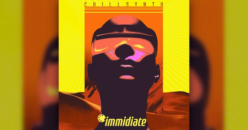 Immidiate Chillsynth pack