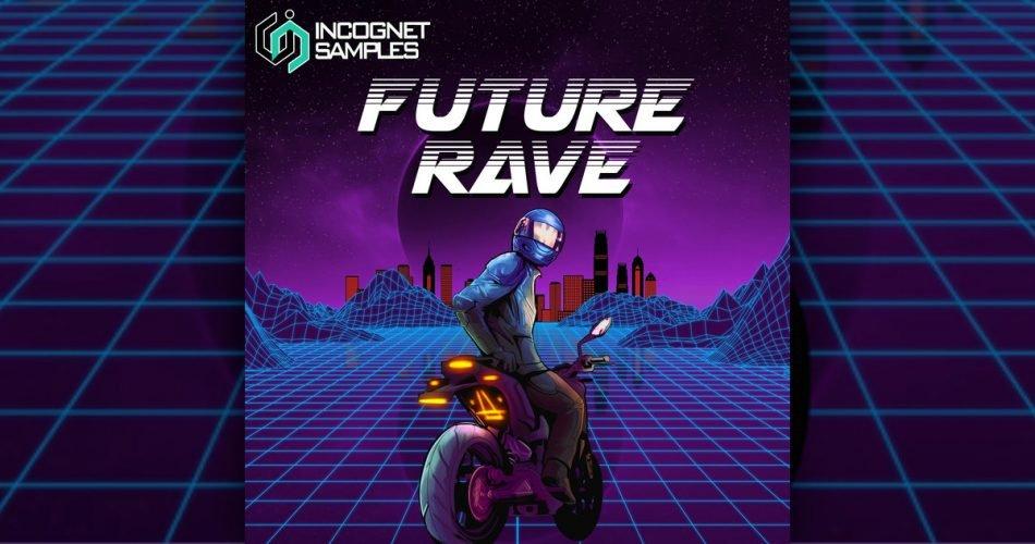 Incognet Future Rave