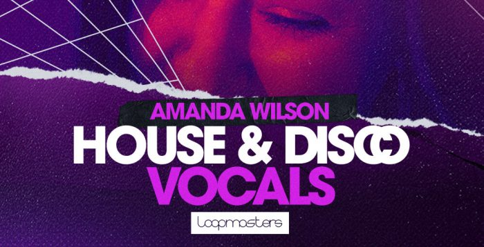 Loopmasters Amanda Wilson House and Disco Vocals