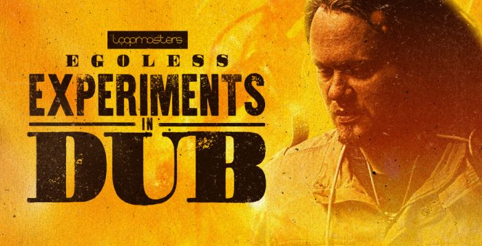 Loopmasters Egoless Experiments in Dub