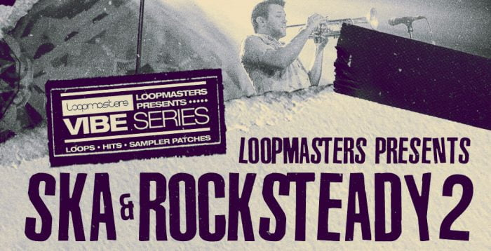 Loopmasters Ska and Rocksteady 2