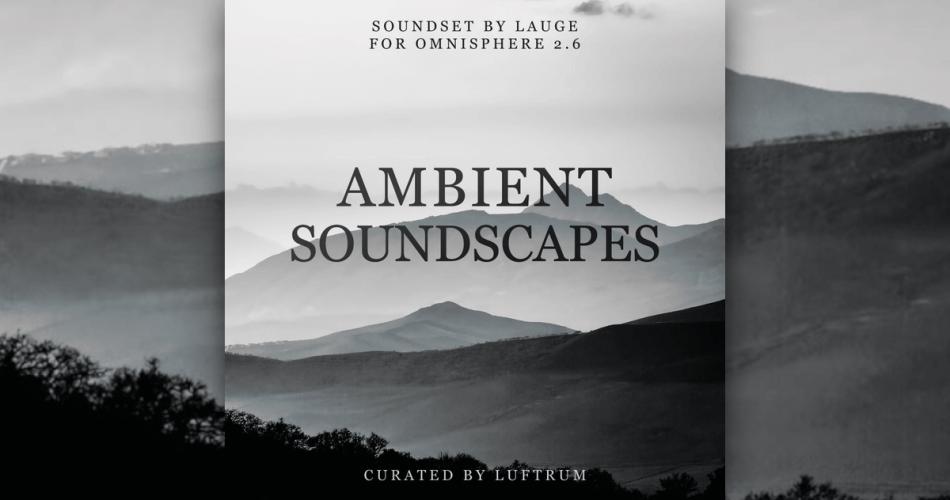 Luftrum Ambient Soundscapes