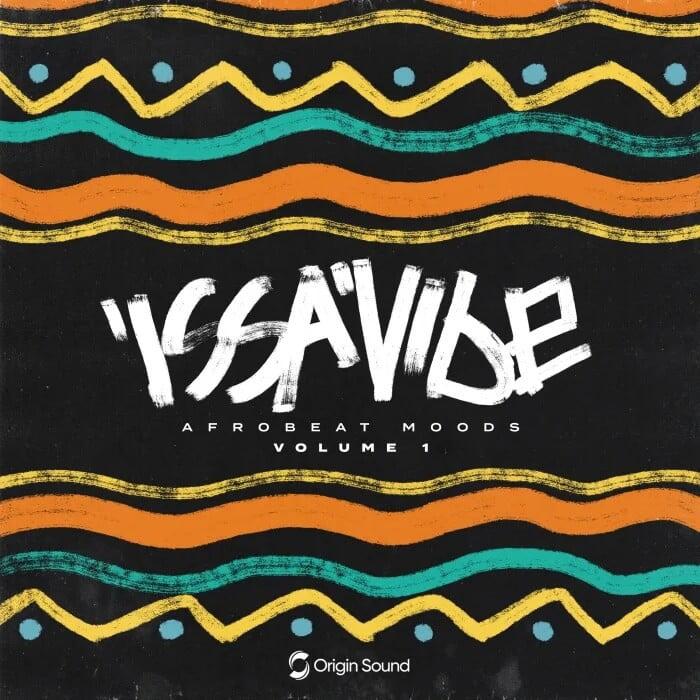 Origin Sound Issavibe Afrobeat Moods