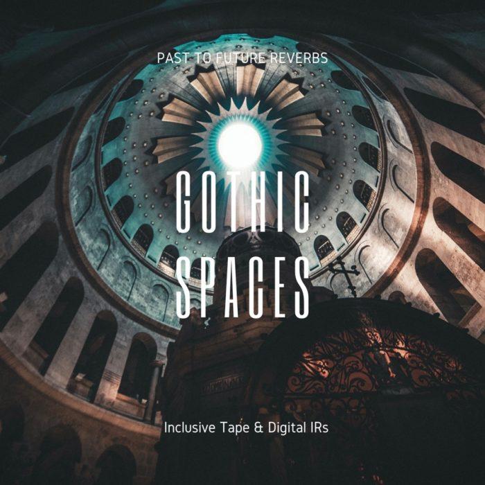 Past To Future Gothic Spaces