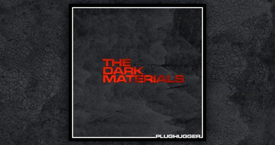 Plughugger Dark Materials