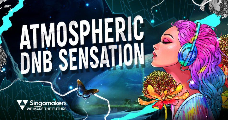 Singomakers Atmospheric DnB Sensation