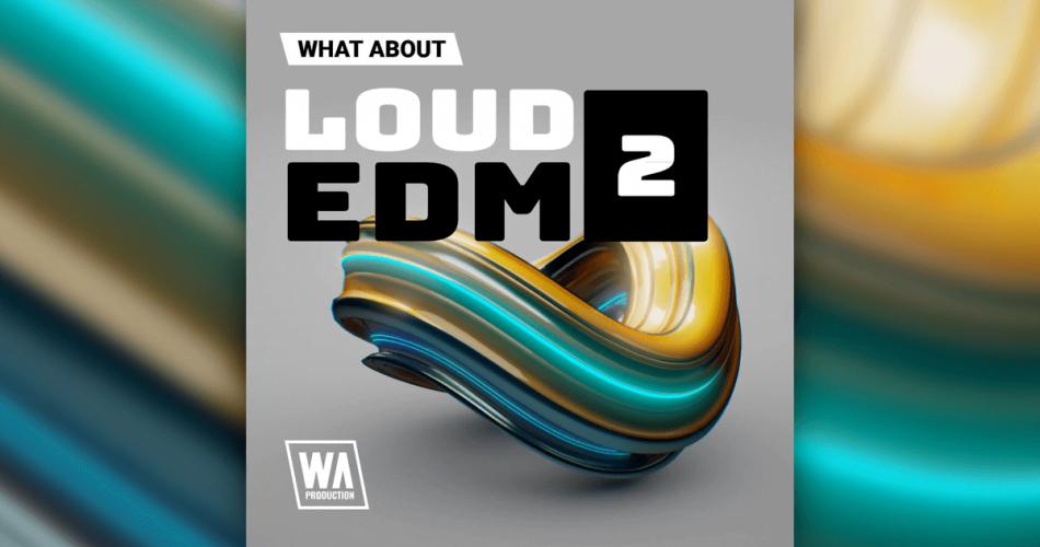 WA Loud EDM 2
