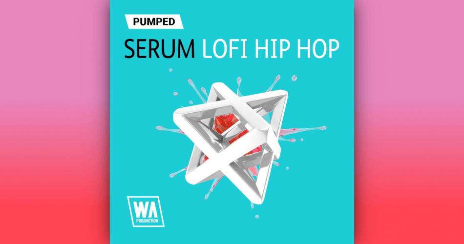 WA Pumped Serum Lofi Hip Hop