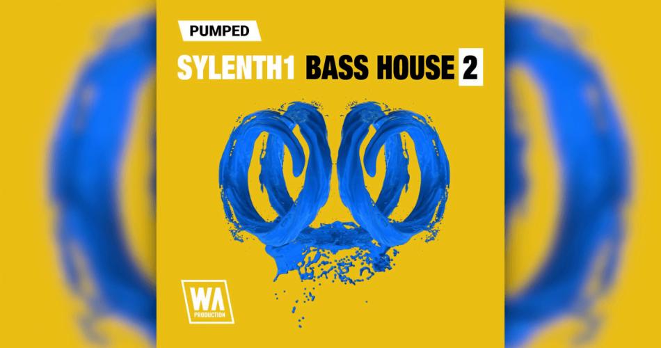 WA Pumped Sylenth1 Bass House 2