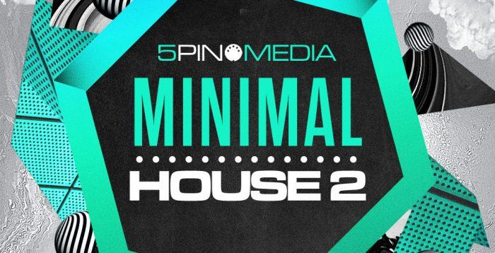 5Pin Media Minimal House 2