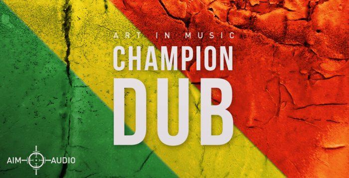 Aim Audio Champion Dub
