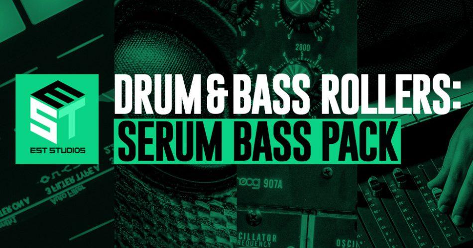 EST Studios Drum Bass Rollers Serum Bass Pack