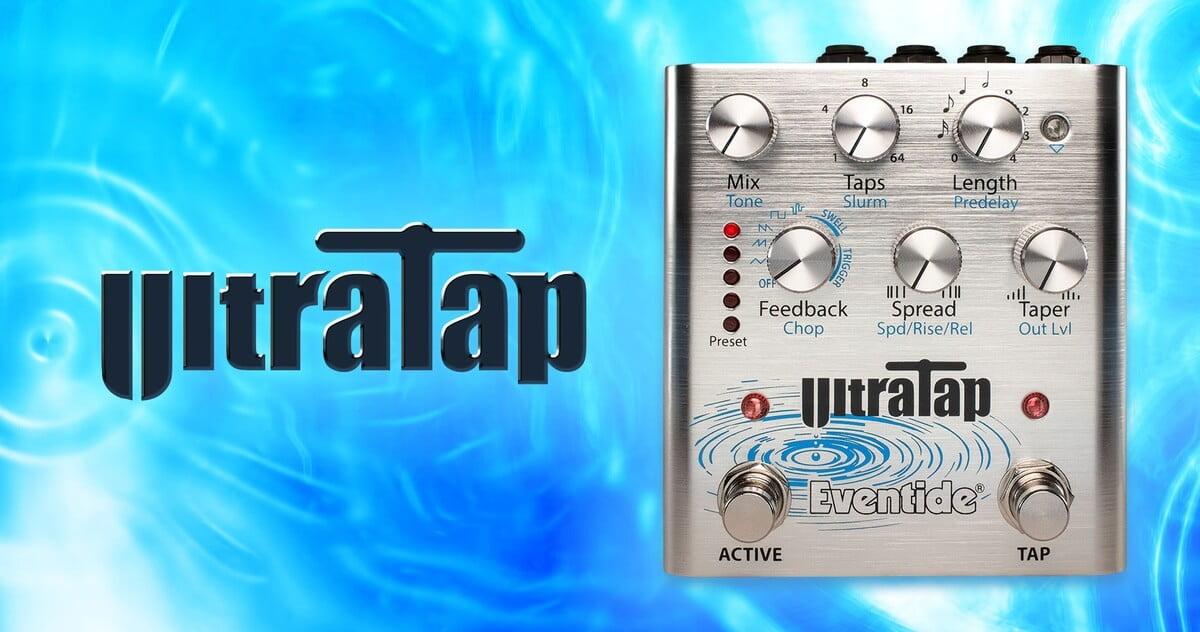 Eventide introduces UltraTap Pedal multi-tap effect pedal