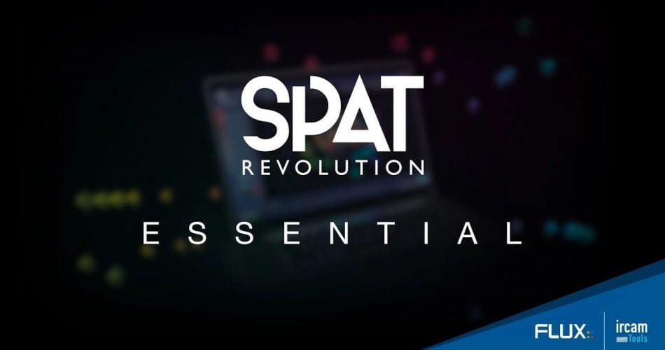 Flux SPAT Revolution Essential