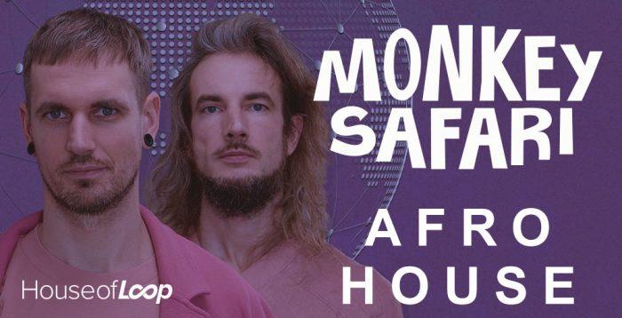 House of Loop Monkey Safari Afro House