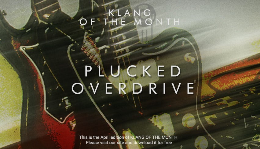 Klang Plucked Overdrive