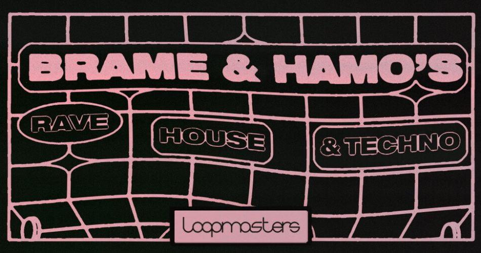 Loopmasters Brame Hamo Rave House Techno